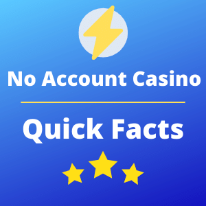 quick facts on no account casinos