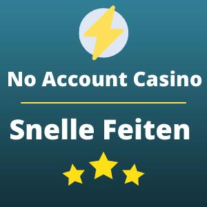 snelle feiten no account casino
