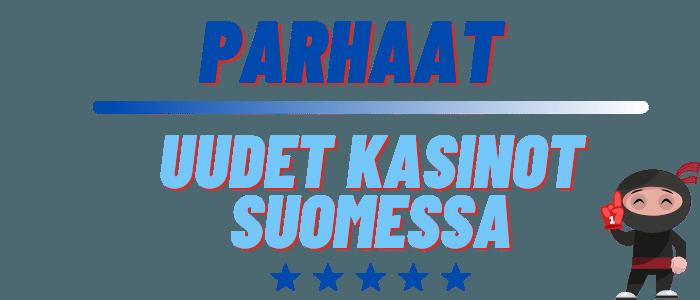parhaat uudet kasinot suomessa