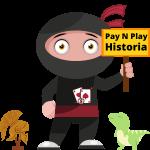 pay n play kasinot historia